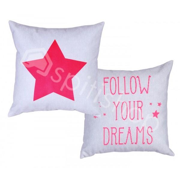 Διακοσμητικό Μαξιλάρι 2 Όψεων Nef-Nef Follow Your Dreams Fuchsia